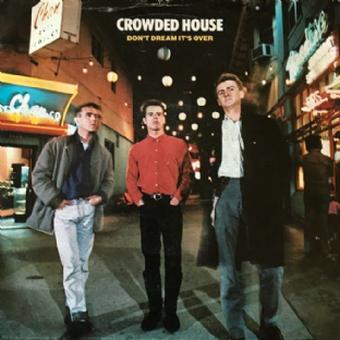 "Crowded House ‎- Don't Dream It's Over (7"") (VG-/G+)"